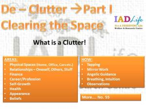 DE CLUTTER BY CLEARING SPACES