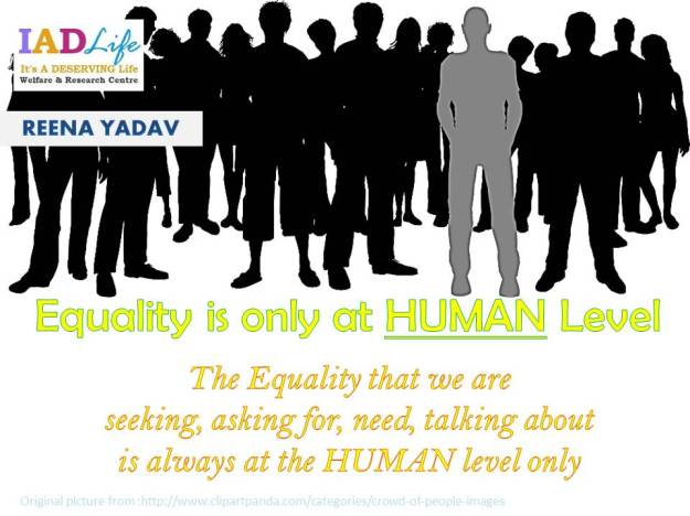 Equality is only at HUMAN Level.jpg